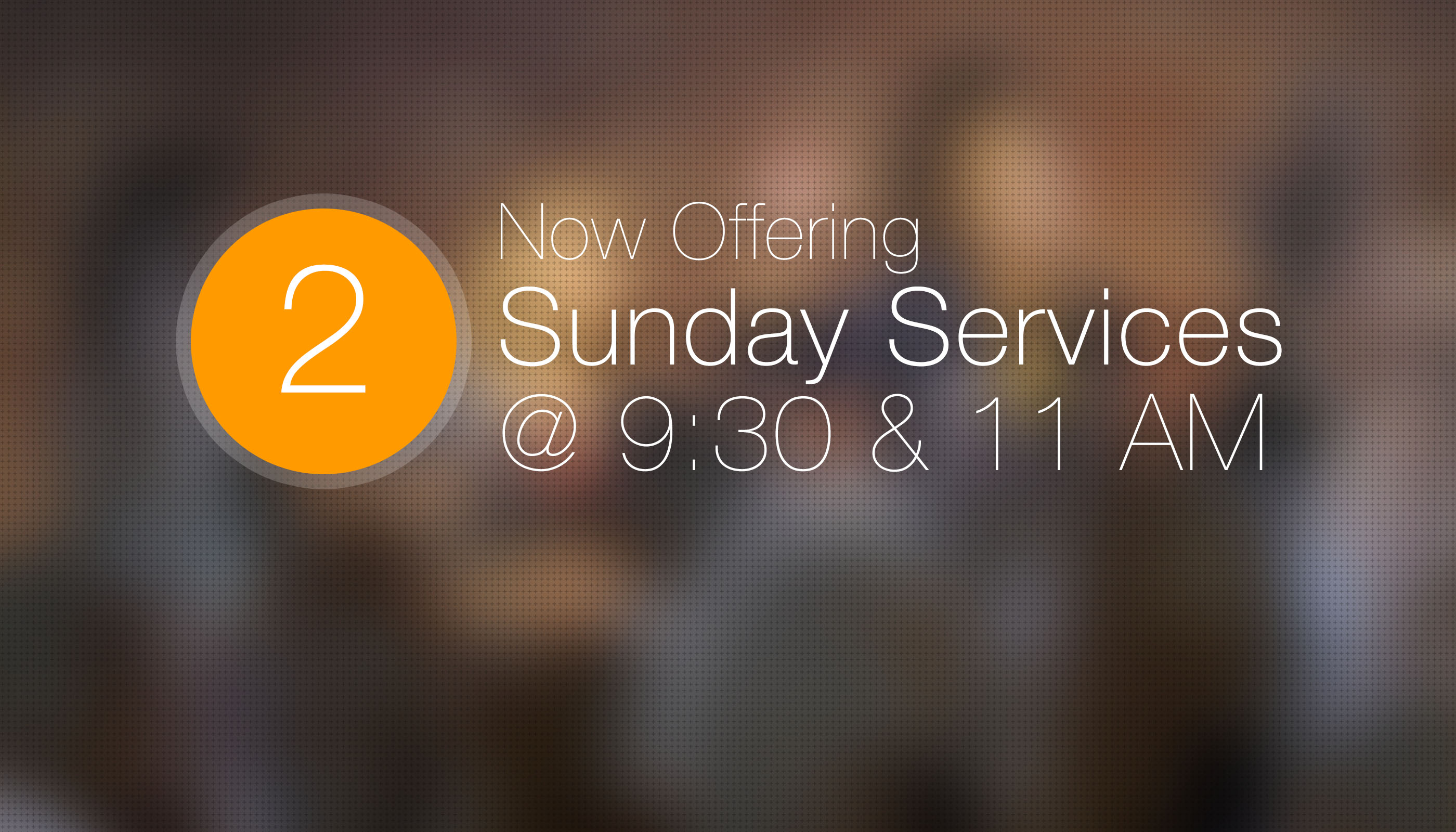 Two new service times at The Life Church, Lisle, IL 9:30 and 11 am